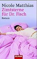 Zimtsterne fuer Dr. Fisch.