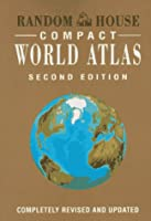 Random House Compact World Atlas, Second Edition