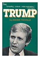 Trump: The Remarkable, Unfinished Saga of An Extraordinary American