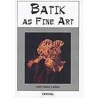 Crystal Productions CP0177 Batik as Fine Art [並行輸入品]