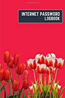 internet password logbook: 6x9 cute internet password book | cool internet password log book paper with page numbers | internet password logbook | internet password notebook journal paper | tulip nature plant flower cherry color