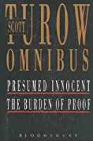 "Scott Turow Omnibus: ""Presumed Innocent"", ""Burden of Proof"""