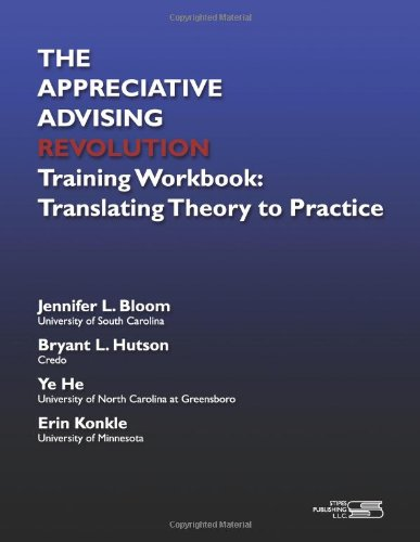 Download The Appreciative Advising Revolution Training Workbook: Translating Theory to Practice 1609042433