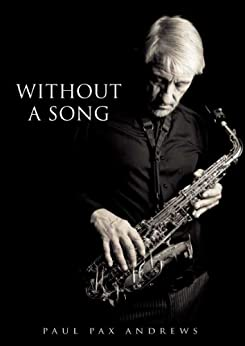 Without a Song by [andrews, paul pax]