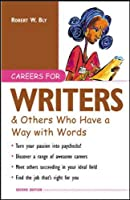 Careers for Writers & Others Who Have a Way with Words (Careers For Series)