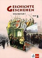 Geschichte und Geschehen 3. Schuelerbuch. Neubearbeitung. Hessen