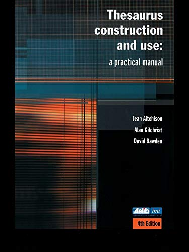 Download Thesaurus Construction and Use: A Practical Manual (English Edition) B000PMG3P4