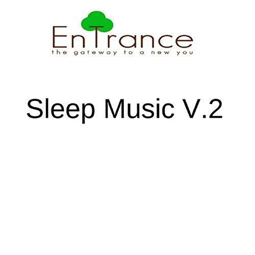 Sleep Music Eighteen