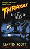 Thraxas and the Elvish Isles (The Thraxas Novels)