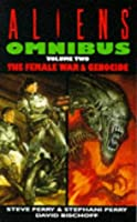 """Aliens Omnibus: """"Female War"""", """"Genocide"""" v. 2"""