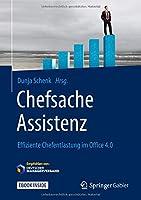 Chefsache Assistenz: Effiziente Chefentlastung im Office 4.0