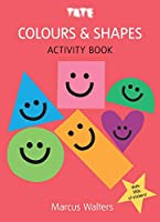 Colours & Shapes: Sticker Activity Book (Tate Sticker Activity Book)