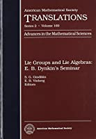 Lie Groups and Lie Algebras: E.B. Dynkin's Seminar (Advances in the Mathematical Sciences)