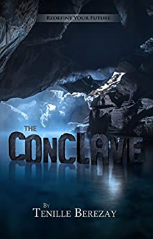 The Conclave (The Converters Trilogy Book 3) by [Berezay, Tenille]