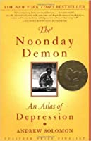 The Noonday Demon: An Atlas of Depression by Andrew Solomon (2001) Paperback [並行輸入品]