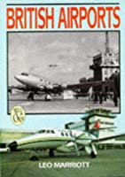British Airports: Then & Now