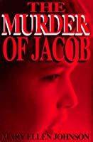 The Murder of Jacob