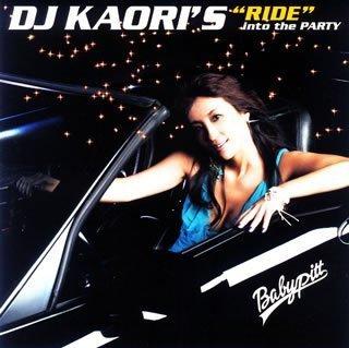"DJ KAORI'S""RIDE""into the PARTY(CCCD)"