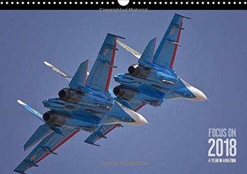 Focus on 2018 Aviation Photography of Nick Delhanidis 2018 (Calvendo Technology)