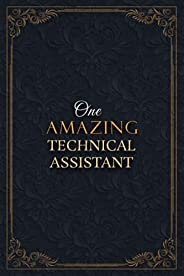 Technical Assistant Notebook Planner - One Amazing Technical Assistant Job Title Working Cover Checklist Journ