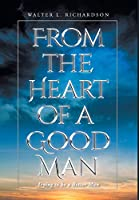 From The Heart of a Good Man: Trying to be a Better Man