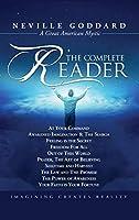 Neville Goddard: The Complete Reader