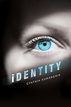 iDENTITY by [Kumanchik, Cynthia]