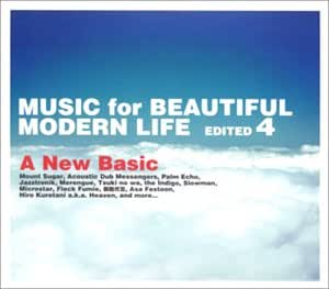 "MUSIC for BEAUTIFUL MODERN LIFE EDITED 4""A New Basic"""