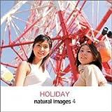 natural images Vol.4 HOLIDAY