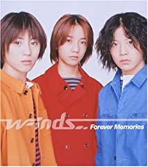 w-inds.「Forever Memories」の歌詞を収録したCDジャケット画像