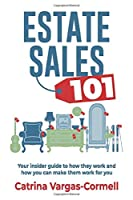 Estate Sales 101: Your insider guide to how they work and how you can make them work for you