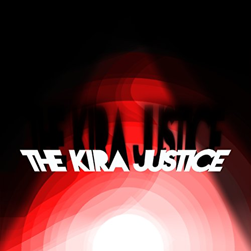 The Kira Justice