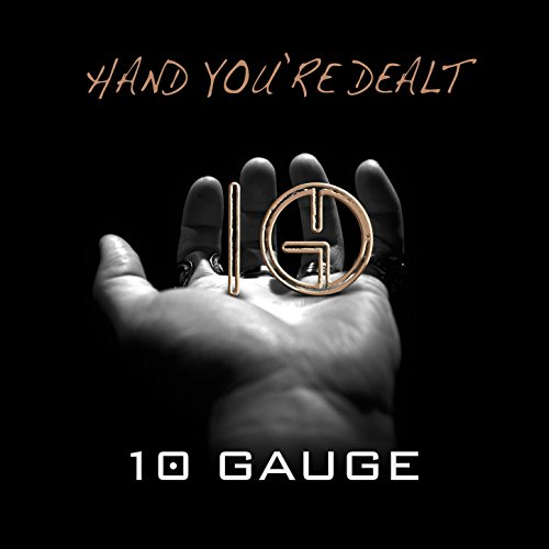 amazon music 10 gaugeのhand you re dealt explicit amazon co jp