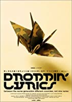 DROPPIN' LYRICS [DVD]