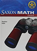 Saxon Math Course 2 Texas: Student Edition Grade 7 2007