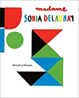 Madame Sonia Delaunay: A Pop-Up Book (Pop Up Book)
