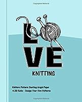 Love Knitting: Knitters 4.50 Ratio Pattern Making Graph Paper