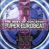 ザ・ベスト・オブ・ノンストップ・スーパー・ユーロビート 1998