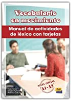 Vocabulario En Movimiento/ Vocabulary in Movement: Manual De Actividades De Lexico Con Tarjetas-nivel Inicial A1-a2/ Activity Manual of Lexicon With Cards, Initial Level A1-a2