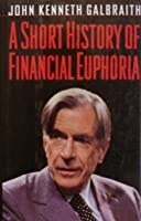 A Short History of Financial Euphoria (Whittle)