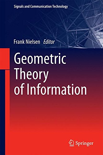 Geometric Theory of Information (Signals and Communication Technology)