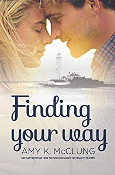 Finding Your Way by [McClung, Amy K.]