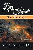 Love and the Infinite, My Memoirs