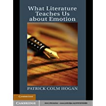 What Literature Teaches Us about Emotion (Studies in Emotion and Social Interaction)