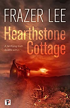Hearthstone Cottage (Fiction Without Frontiers) by [Lee, Frazer]