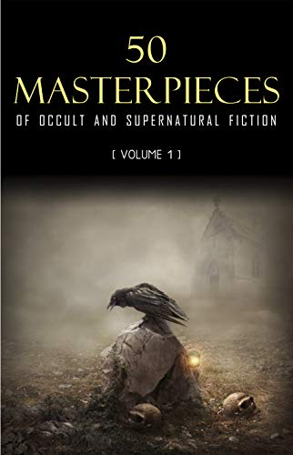 50 Masterpieces of Occult & Su...