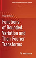 Functions of Bounded Variation and Their Fourier Transforms (Applied and Numerical Harmonic Analysis)