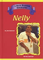 Nelly (Blue Banner Biography)