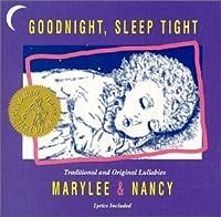 GOODNIGHT, SLEEP TIGHT (2013-05-03)