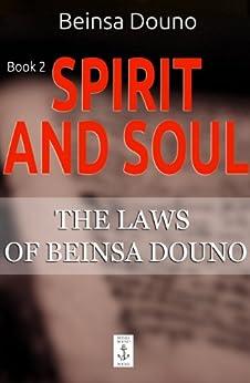 [Douno, Beinsa]のSpirit and Soul (The Laws of Beinsa Douno Book 2) (English Edition)